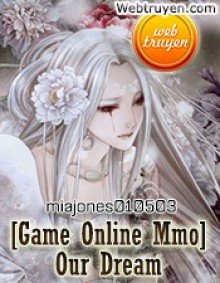 [Game Online Mmo] Our Dreams