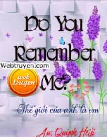 Do You Remember Me