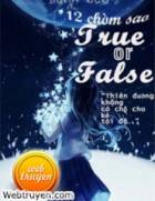 [12 Chòm Sao] True Or False